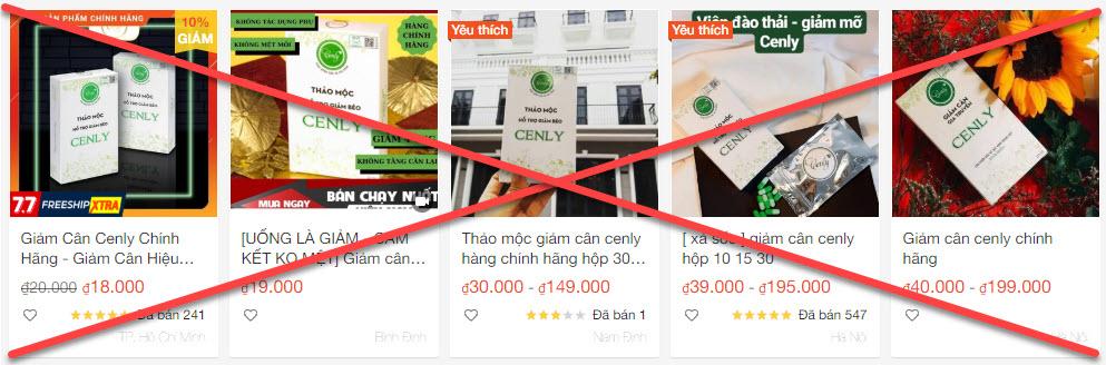 Bạn nên cẩn thận với những sản phẩm Giảm cân Cenly giá rẻ trên các trang TMĐT